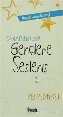 Sahabilerden Gençlere Sesleniş Mehmed Paksu
