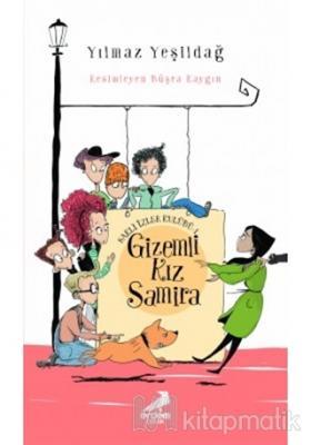 Saklı İzler Kulübü 1 - Gizemli Kız Samira