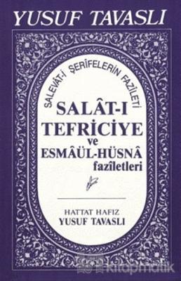 Salat-ı Tefriciye ve Esmaül-Hüsna Faziletleri (El Boy) (E05)
