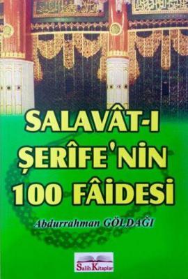 Salavât-ı Şerîfe'nin 100 Fâidesi