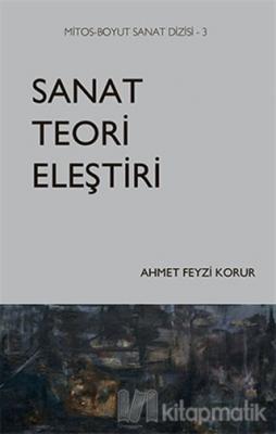 Sanat Teori Eleştiri Ahmet Feyzi Korur