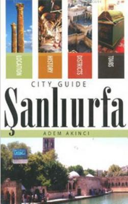 Şanlıurfa City Guide