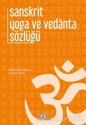 Sanskrit Yoga ve Vedanta Sözlüğü