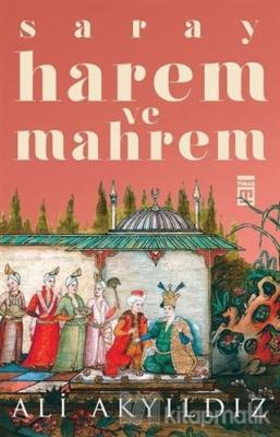 Saray Harem ve Mahrem