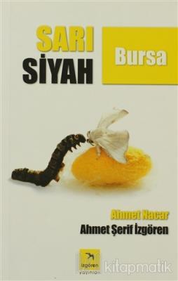 Sarı Siyah Bursa Ahmet Şerif İzgören