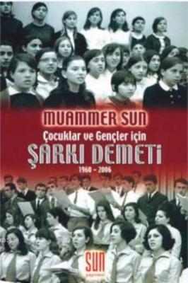 Şarkı Demeti (1960 - 2006)