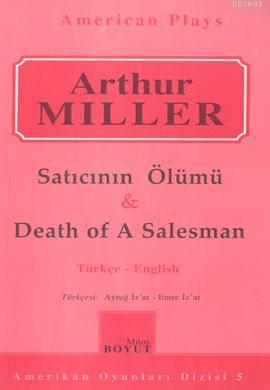 Satıcının Ölümü - Death of A Salesman
