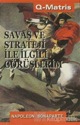 Savaş Ve Strateji İle İlgili Görüşlerim
