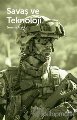 Savaş ve Teknoloji