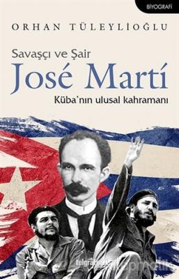 Savaşçı ve Şair Jose Marti