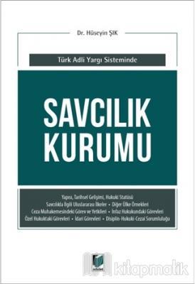 Savcılık Kurumu (Türk Adli Yargı Sisteminde) Hüseyin Şık