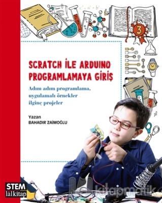 Scratch ile Arduino Programlamaya Giriş