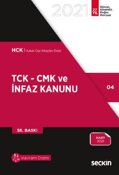 TCK – CMK ve İnfaz Kanunu Remzi Özmen