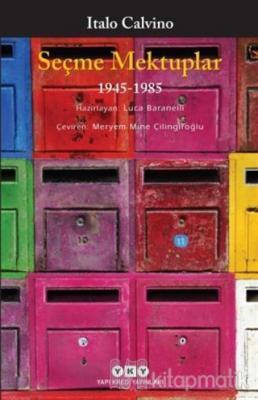 Seçme Mektuplar (1945-1985) İtalo Calvino