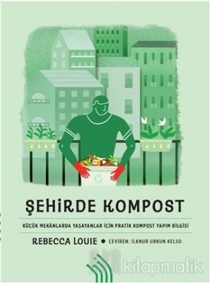 Şehirde Kompost Rebecca Louie