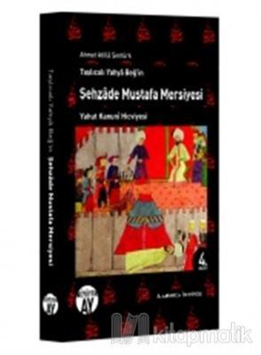 Şehzade Mustafa Mersiyesi
