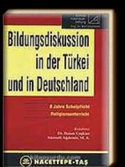 (Almanca) Türkiye'de ve Almanya'da Eğitim Tartışmaları