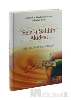 Selef-i Salihin Akidesi (Ciltli)
