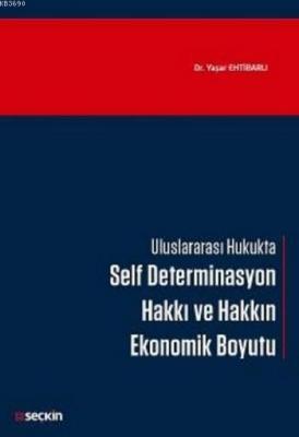 Self Determinasyon Hakkı ve Hakkın Ekonomik Boyutu