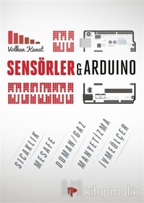 Sensörler ile Arduino %21 indirimli Volkan Kanat
