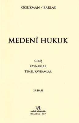 Medeni Hukuk - Barlas / Oğuzman