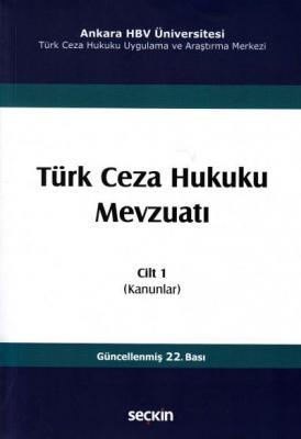 Türk Ceza Hukuku Mevzuatı Cilt 1