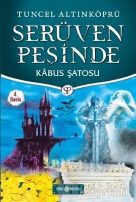 Kabus Şatosu - Serüven Peşinde 23 (Ciltli) Tuncel Altınköprü