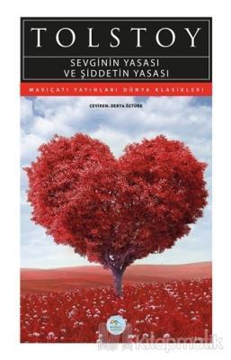 Sevginin Yasası ve Şiddetin Yasası Lev Nikolayeviç Tolstoy