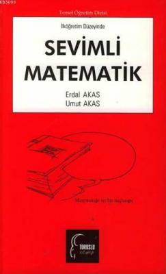 Sevimli Matematik (İlköğretim Düzeyinde)