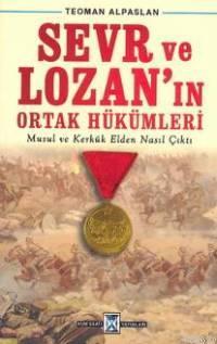 Sevr ve Lozan'ın Ortak Hükümleri Teoman Alparslan