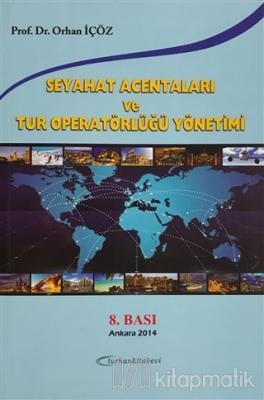 Seyahat Acentaları ve Tur Operatörlüğü Yönetimi