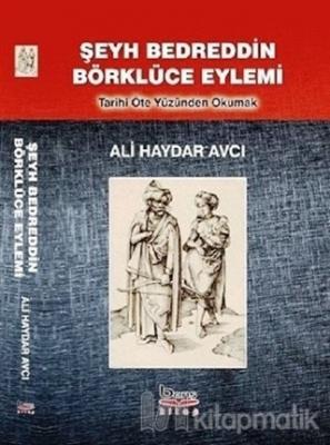 Şeyh Bedreddin Börklüce Eylemi Ali Haydar Avcı