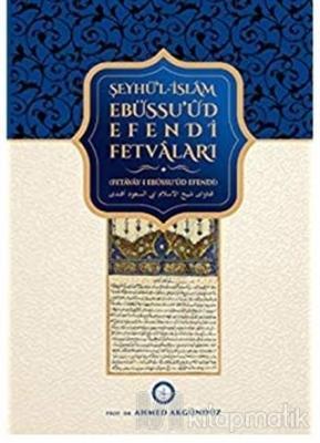 Şeyhü'l-islam Ebüssu'ud Efendi Fetvaları (Fetavay-ı Ebüssu'ud Efendi)