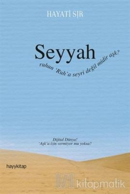 Seyyah Hayati Sır