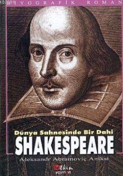 Shakespeare Dünya Sahnesinde Bir Dahi