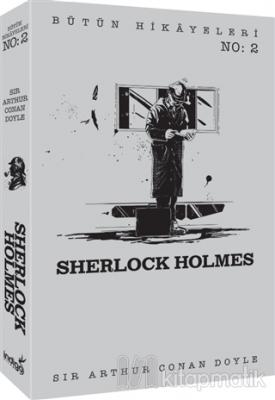 Sherlock Holmes - Bütün Hikayeleri 2