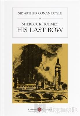 Sherlock Holmes - His Last Bow