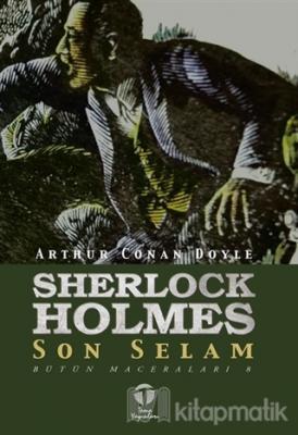 Sherlock Holmes Son Selam - Bütün Maceraları 8