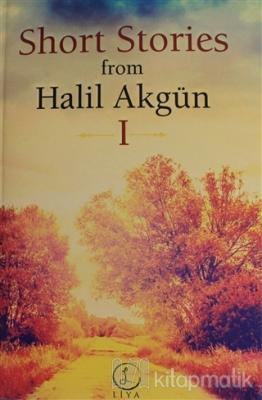 Short Stories From Halil Akgün 1