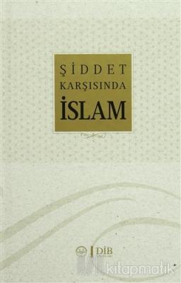 Şiddet Karşısında İslam (Ciltli) Celal Türer