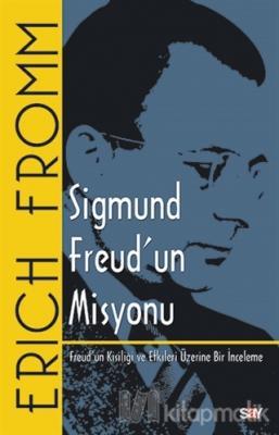 Sigmund Freud'un Misyonu