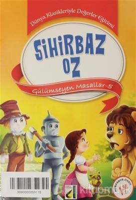 Sihirbaz Oz - Gülümseyen Masallar 5 Kolektif