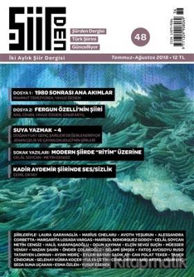 Şiirden İki Aylık Şiir Dergisi Sayı: 48 Temmuz - Ağustos 2018