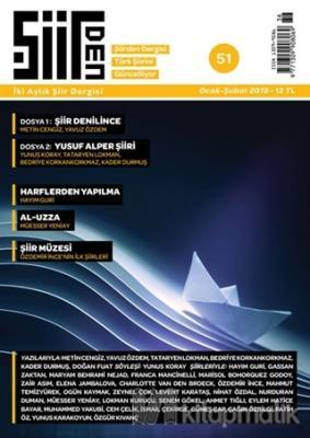 Şiirden İki Aylık Şiir Dergisi Sayı: 51 Ocak - Şubat 2019