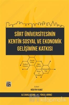 Siirt Üniversitesinin Kentin Sosyal ve Ekonomik Gelişimine Katkısı