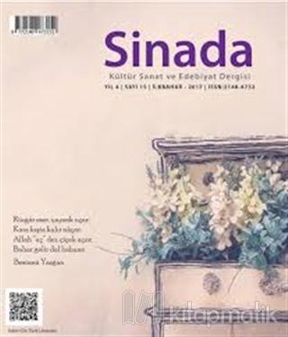 Sinada Kültür Sanat ve Edebiyat Dergisi Yıl 4 Sayı: 15 İlkbahar 2017