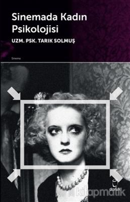 Sinemada Kadın Psikolojisi