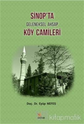 Sinop'ta Geleneksel Ahşap Köy Camileri