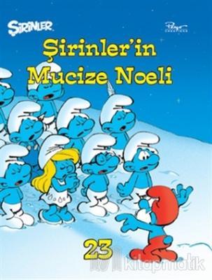 Şirinler 23 - Şirinler'in Mucize Noeli (Ciltli)