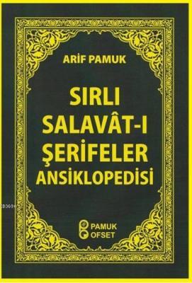 Sırlı Salavât-ı Şerifler Ansiklopedisi (Dua-152)
